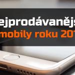 Nejprodávanější mobily