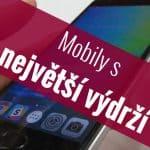 Mobilní telefony s největší výdrží
