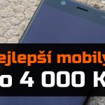 Nejlepší mobilní telefony do 4 000 Kč