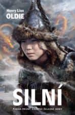 Silní - Kniha první: Zajatec Železné hory nejlepší fantasy knihy