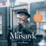 nejlepší audiokniha Jan Masaryk - Pravdivý příběh