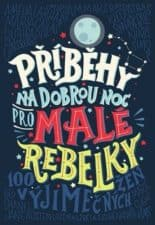Prolistujte knihu Příběhy na dobrou noc pro malé rebelky kniha pro děti