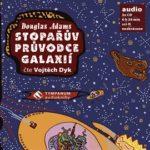 Stopařův průvodce galaxií audiokniha