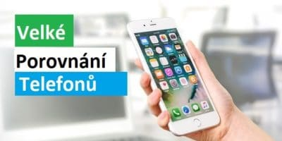 Velké srovnání mobilních telefonů 2019