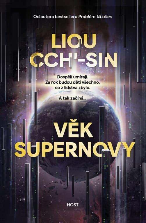 recenze knihy Věk supernovy Liou Cch'-sin