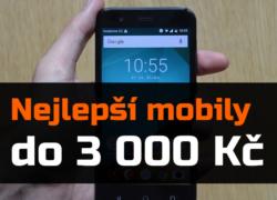Nejlepší mobilní telefony do 3 000 Kč – léto 2018
