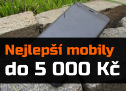 Nejlepší mobilní telefony do 5 000 Kč – léto 2018