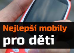 Nejlepší mobilní telefony pro děti – léto 2018