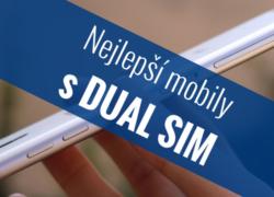 Nejlepší Dual SIM telefony – Září 2017