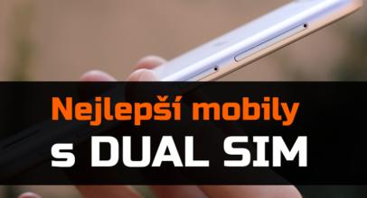 Nejlepší Dual SIM telefony – léto 2018