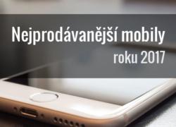 Nejprodávanější mobilní telefony – Červenec 2017