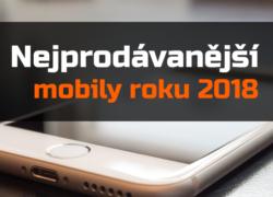 Nejprodávanější mobilní telefony – léto 2018
