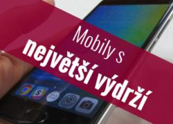 Mobilní telefony s největší výdrží – Září 2017